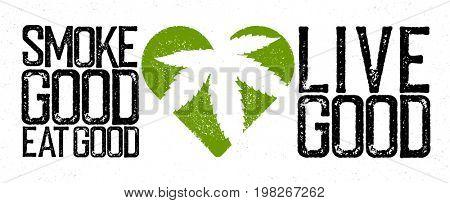 Marijuana, cannabis, rastafarian themed quote.