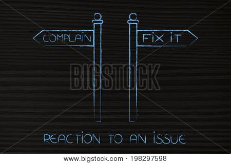 Complain Or Fix It Road Signs, Options To Face An Issue