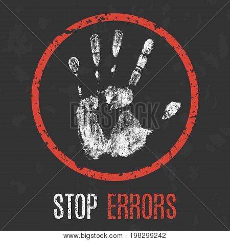 Vector illustration. Social problems of humanity. Stop errors.