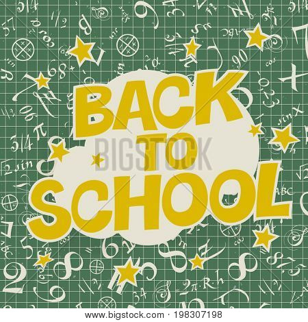 Welcome back to school poster. Back to School text with formulas on cell paper.  raster illustration.