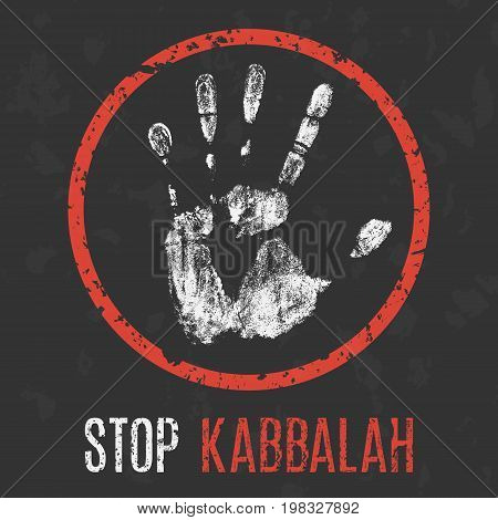 Conceptual vector illustration. Stop kabbalah red sign.