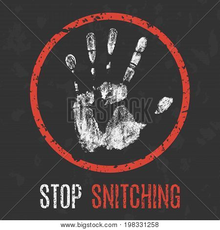 Vector illustration. Social problems of humanity. Stop snitching.