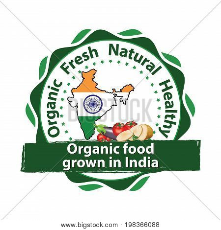 Organic food grown in India. Bio product- 100% Natural - printable stamp for food industry