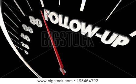Follow-Up Return Call Visit Speedometer Measure Results 3d Illustration