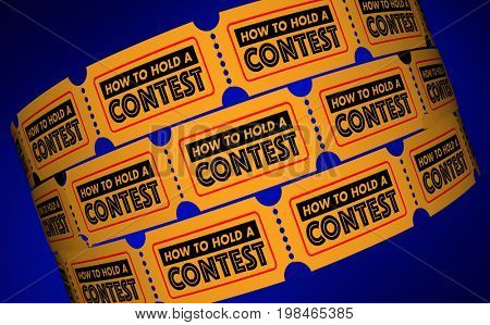 How to Hold a Contest Competition Information Tickets 3d Illustration
