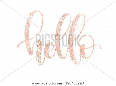 Hello. Beautiful fashion greeting card calligraphy glitter pink gold text. Handwritten invitation T-shirt print or paper design. Modern brush lettering white background isolated vector phrase.