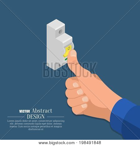 The hand of the electrician switches off the automatic switch of an electrical circuit.Isometry. 3D style.Vector illustration. Flat design.