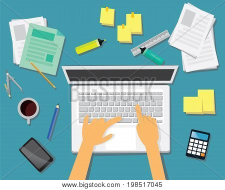 Vector illustration. Top view work desk business concept. Working desk from above view with businessmen hands working on his laptop. With papers pen highlighter calculator cell phone and glass of coffee. Hard work deadline