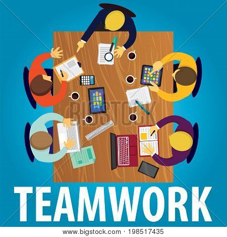 Vector illustration. Top view business team work concept. Working desk from above view with businessmen meeting working and discuss strategy of their business. Symbol of process planning goals team work future success