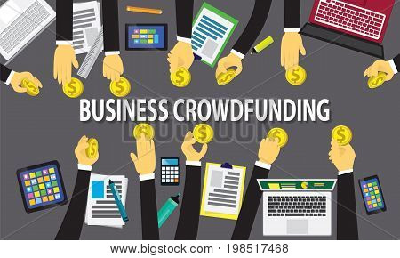 Vector illustration. Top view business crowdfunding concept. Working desk from above view with businessmen hands giving dollar coins money to fund their business start up. Symbol of process investment strategy goals team work future profit