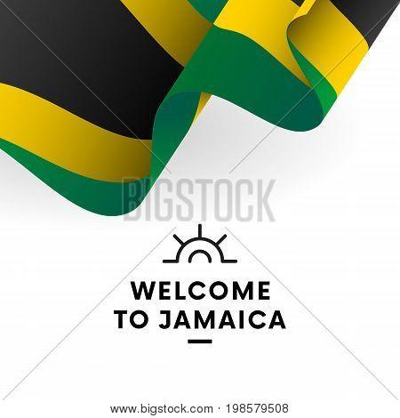Welcome to Jamaica. Jamaica flag. Patriotic design. Vector illustration.