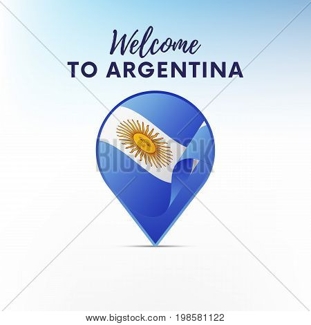 Flag of Argentina in shape of map pointer or marker. Welcome to Argentina. Vector illustration.
