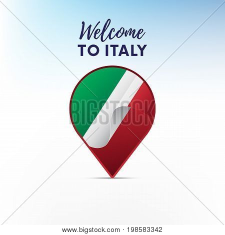 Flag of Italy in shape of map pointer or marker. Welcome to Italy. Vector illustration.