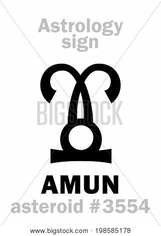 Astrology Alphabet: AMUN, asteroid #3554. Hieroglyphics character sign (single symbol).