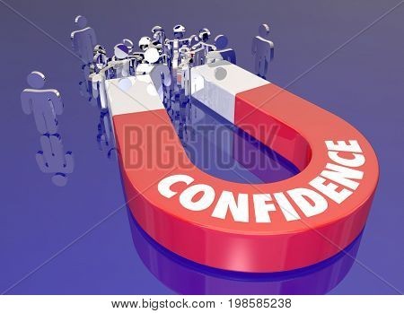 Confidence Positive Assured Confident Magnet Attracting Customers Audience People 3d Illustration