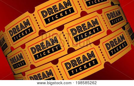 Dream Ticket Travel Destination Spot Vacation Holiday Tickets 3d Illustration