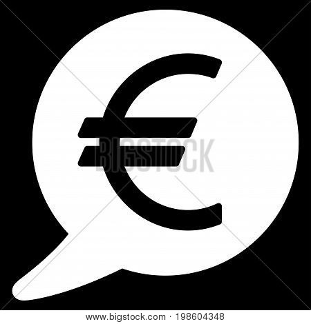 Euro Message Balloon vector icon. Flat white symbol. Pictogram is isolated on a black background. Designed for web and software interfaces.