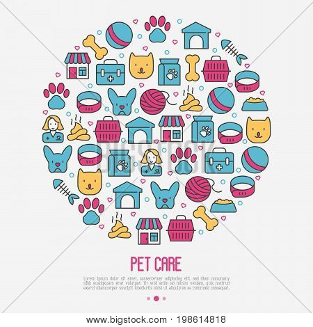 Pet care concept in circle with thin line icons of dog, cat, accessories, food, toys. Vector illustration for banner or web page for vet clinic, pet shop or shelter.