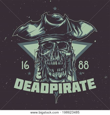 T-shirt or poster design with illustrated dead pirate in hat.