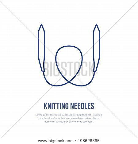 Knit shop line logo. Yarn store flat sign, illustration of circular knitting needles, hand made equipment.