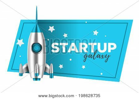 Realistic vector illustration of shiny metal space rocket with blue banner and text on white background. Startup business concept with shuttle. 3d design of spaceship for web, site, presentation