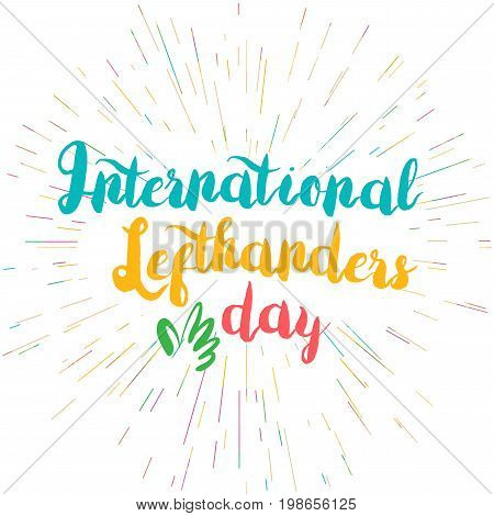 International Lefthanders Day Celebration Banner With Left Hand. Vector