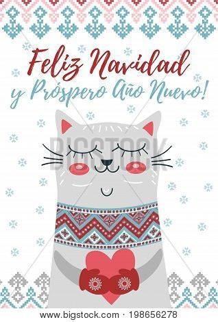 Feliz Navidad y Prospero Ano Nuevo. Happy Christmas and Happy new year in Spanish language. Greeting card with cute cat, snowflakes and winter ornament. Vector holiday poster