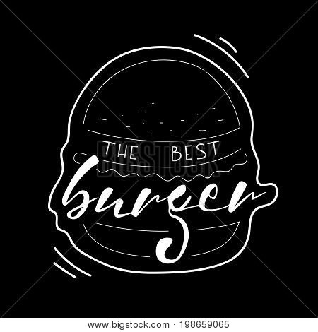 The best burger lettering vector illustration. Vector hand drawing text on painted burger. Fast food. Hand drawn lettering quote on black background for restaurants and fast food cafe banners