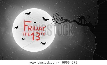 Black and white Background for Friday 13 in retro style. A black cat walks through the tree. Bats fly against the background of the full moon. Bloody text in grunge style. Vector illustration