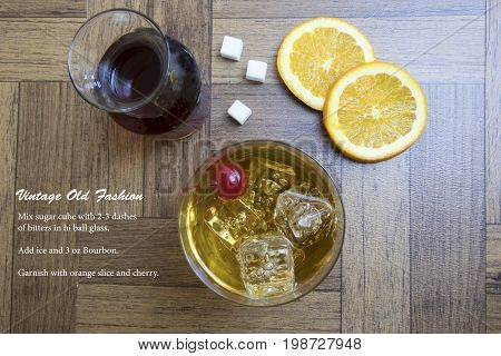 Classic Old Fashion Cocktail On Wood And Recipe