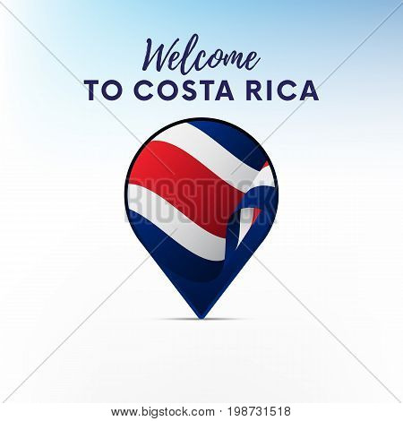 Flag of Costa Rica in shape of map pointer or marker. Welcome to Costa Rica. Vector illustration.