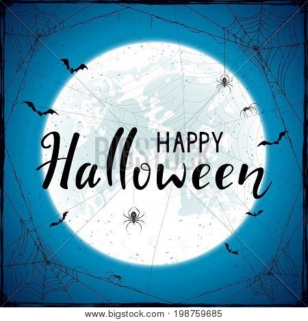 Abstract Halloween background with big Moon on blue sky, black spiders, cobwebs and flying bats. Lettering Happy Halloween with grunge decoration, illustration.