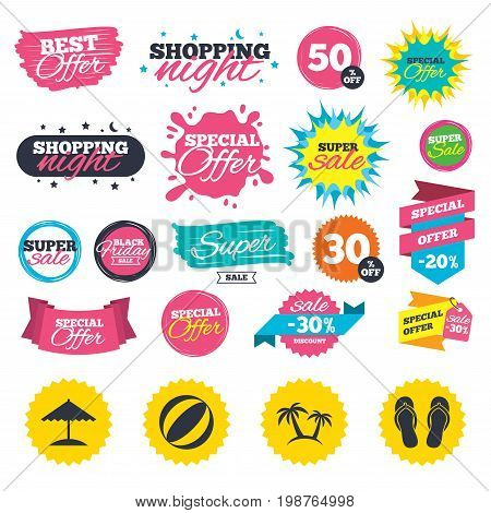 Sale shopping banners. Beach holidays icons. Ball, umbrella and flip-flops sandals signs. Palm trees symbol. Web badges, splash and stickers. Best offer. Vector