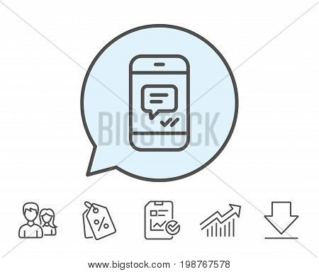 Phone Message line icon. Mobile chat sign. Conversation or SMS symbol. Report, Sale Coupons and Chart line signs. Download, Group icons. Editable stroke. Vector
