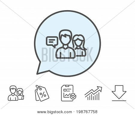 People talking line icon. Conversation sign. Communication speech bubbles symbol. Report, Sale Coupons and Chart line signs. Download, Group icons. Editable stroke. Vector