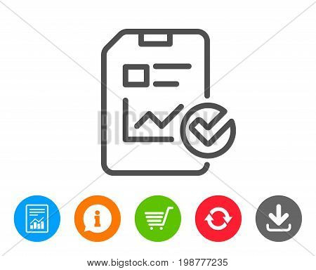 Report document line icon. Analysis Chart or Sales growth report sign. Statistics data or Checklist symbol. Report, Information and Refresh line signs. Shopping cart and Download icons. Vector