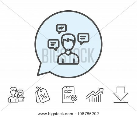 Chat Messages line icon. Conversation sign. Communication speech bubbles symbol. Report, Sale Coupons and Chart line signs. Download, Group icons. Editable stroke. Vector