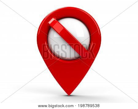 Red map pointer with No sign isolated on white background three-dimensional rendering 3D illustration