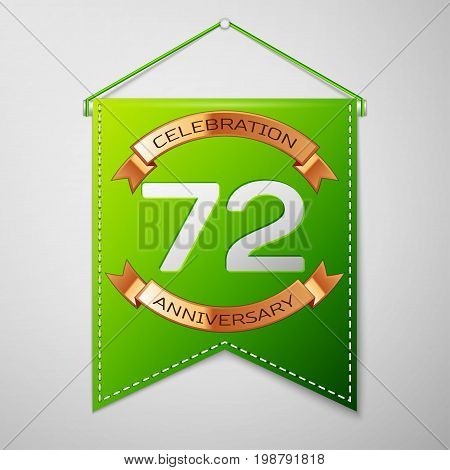 Realistic Green pennant with inscription Seventy two Years Anniversary Celebration Design on grey background. Golden ribbon. Colorful template elements for your birthday party. Vector illustration