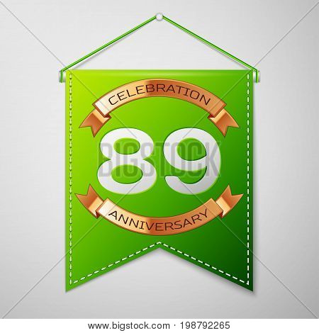 Realistic Green pennant with inscription Eighty nine Years Anniversary Celebration Design on grey background. Golden ribbon. Colorful template elements for your birthday party. Vector illustration