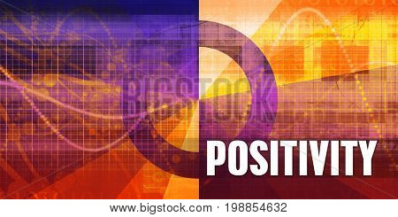 Positivity Focus Concept on a Futuristic Abstract Background