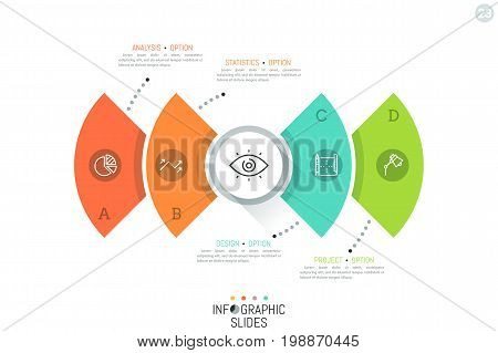 Modern infographic design template. Four colorful elements connected with text boxes and circular element with eye pictogram in center. Broadcast concept. Vector illustration for report, presentation.