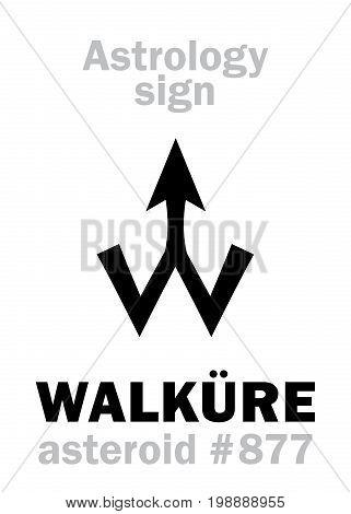 Astrology Alphabet: WALKÜRE (Valkyrie), asteroid #877. Hieroglyphics character sign (single symbol).