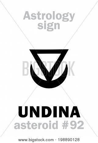 Astrology Alphabet: UNDINA, asteroid #92. Hieroglyphics character sign (single symbol).