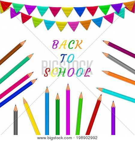 Colored pencils colored flags on white background.Colored text back to school. Editable template for design. Raster copy.