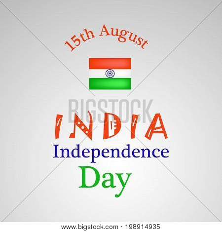 illustration of 15th August India Independence Day text with India flag on the occasion of India Independence Day