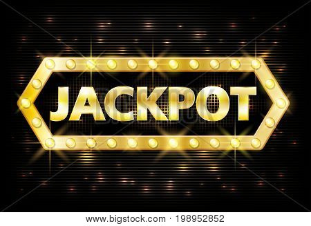 Jackpot gold casino lotto label with glowing lamps on black background. Casino jackpot winner design gamble with shining text in vintage style. Vector illustration EPS 10