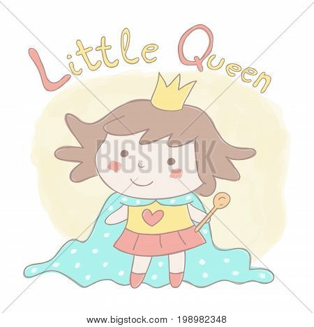 Colorful hand drawn style vector illustration with sweet little girl dressed as queen