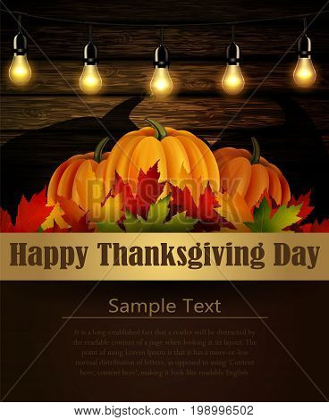 Happy Thanksgiving day background, The vector illustration of pumpkins isolated onwooden texture, maple leafs. It is autumn. It is Thanksgiving day with place for your text text