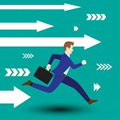 Business Opportunity Concept Designed As A Businessman Is Running Forward In High Speed Along With White Arrows. Straight To New Opportunity With Full Motivation Attempt And Encouragement. poster